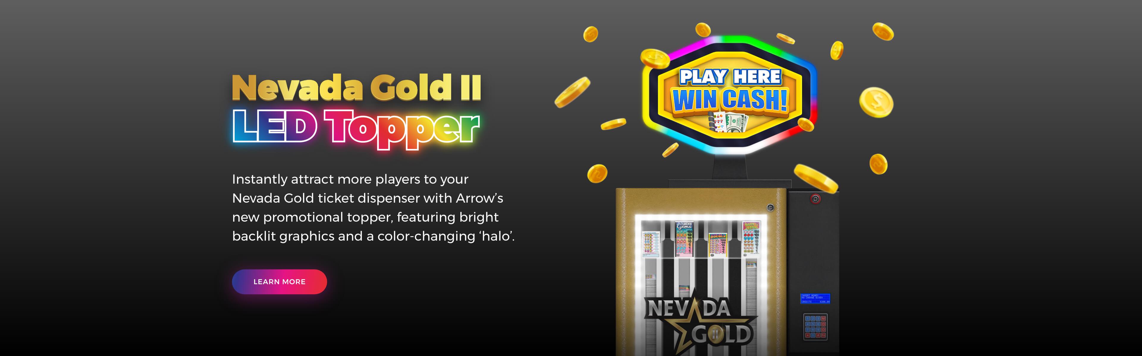 Nevada Gold Topper II